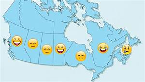 B C and Quebec are the happiest provinces in Canada (but