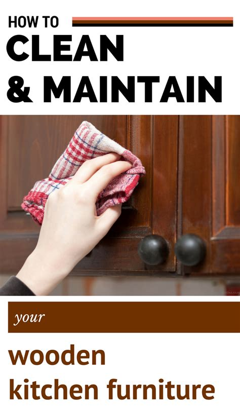 how to clean and maintain your wooden kitchen furniture