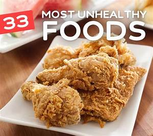 What is the most unhealthy food to eat / Weight loss