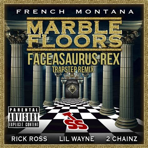 french montana marble floors faceasaurus rex trapstep