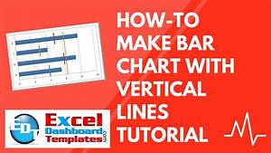 How-to Make Bar Chart With Vertical Lines Tutorial