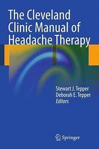 The Cleveland Clinic Manual Of Headache Therapy  Ebook
