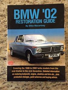 Bmw 2002 Restoration Manual Guide Book Mike Macartney