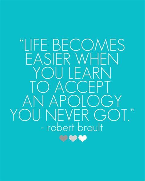 life  easier   learn  accept  apology