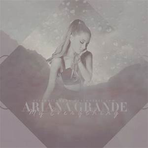 Ariana Grande - My Everything (Deluxe Version) by ...