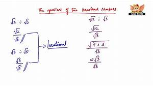 How To Divide An Irrational Number By Another Irrational