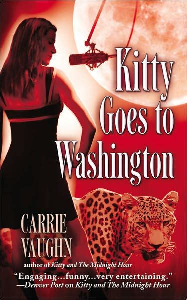 Kitty Goes To Washington Kitty Norville Series 2 By