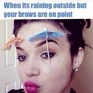 Draw On Eyebrow... Draw Eyebrows Quotes