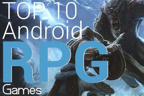 best rpg for android top 10 android rpg best product review 2018 compsmag