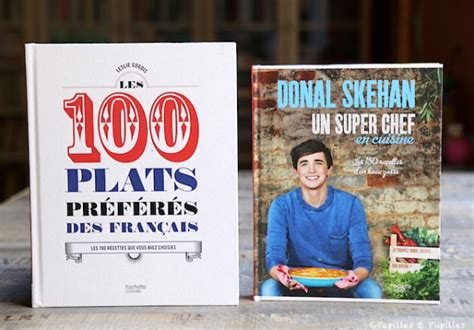 livre cuisine chef les livres de cuisine ma sélection pour l 39 été