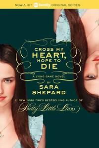 Cross My Heart Hope To Die Lying Game Series 5 By Sara