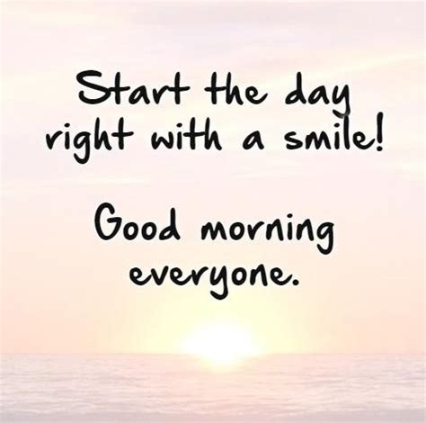 quote start  day    smile good morning