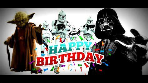 Joyeux anniversaire (france) ou bonne fête à toi ou. Star Wars Joyeux Anniversaire