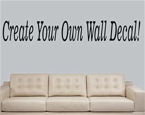 Create your own wall decals wall decals ideas