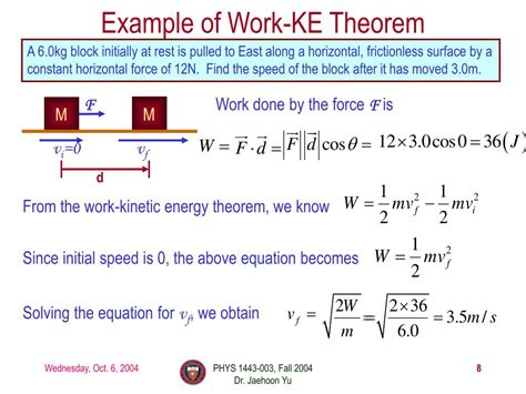 Knowing the kinetic energy formulas, you can compute the energy of a system in motion. PPT - Work done by a constant force Scalar Product of Vectors Work done by a varying force Work ...