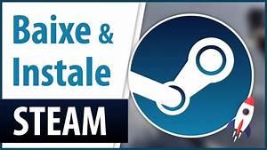 Como Baixar e Instalar Steam 2017/2018 no PC/ Notebook ...  Steam
