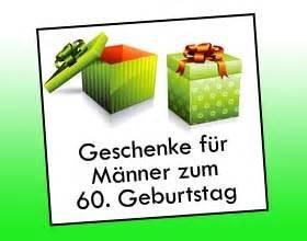 einladungssprüche zum 60 geburtstag geschenke fr mnner zum 60 geburtstag geschenkideen pictures