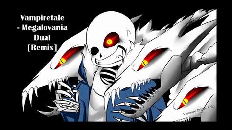Vampiretale-megalovania-dual-remix