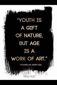 200+ Great Birt... Age Share Quotes