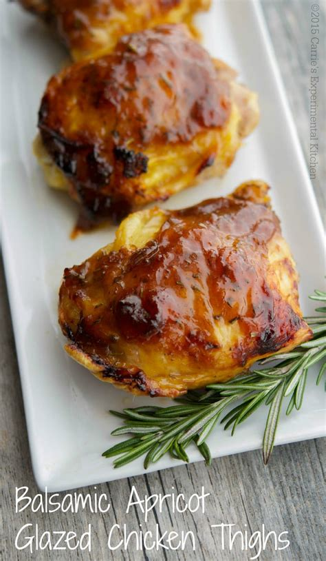 apricot glazed chicken thighs balsamic apricot glazed chicken thighs carrie s experimental kitchen