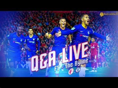 Liverpool vs Chelsea || Q & A Livestream & LIVE Line Up ...