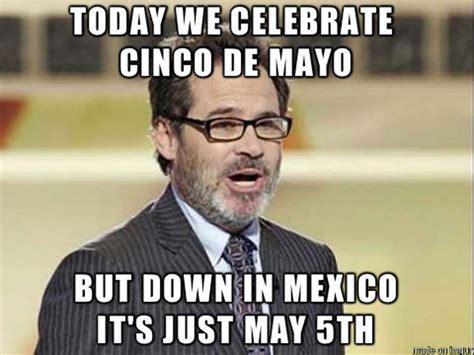Meme Cinco De Mayo - cinco de mayo 2016 best funny memes heavy com page 3