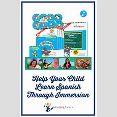 Help Your Child Learn Spanish Through Immersion  Mom Blog Society