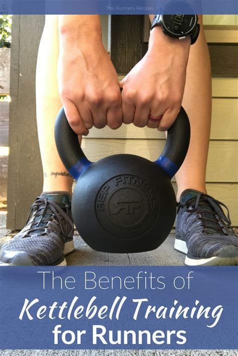runners kettlebells benefits kettlebell fitness rep benefit workouts