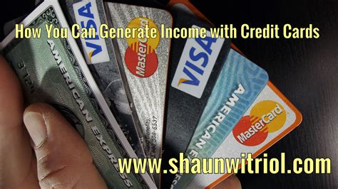 On the plus side, a variety of issuers are willing to take that bet. How You Can Generate Income with Credit Card | Shaun Witriol