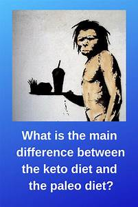 What Is The Main Difference Between The Keto Diet And The