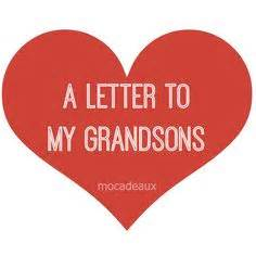 advice  grandson letter   grandson grandchildren