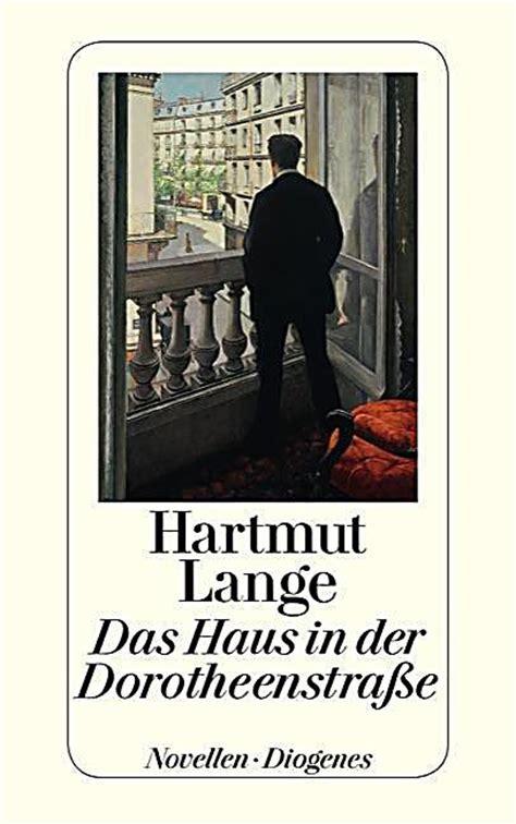 Das Haus In Der Dorotheenstraße Buch Portofrei Bei Weltbildde