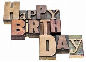 Happy Birthday Sign In Wood Type Photograph by Marek Uliasz