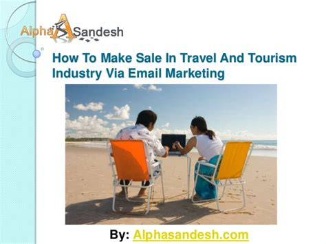 marketing via how to make sale in travel and tourism industry via email