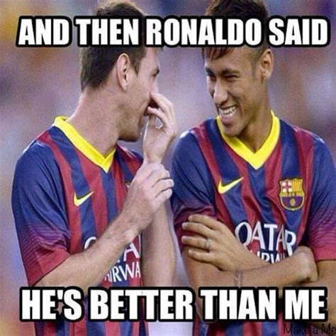 Funny Messi Memes - 15 best soccer memes images on pinterest football memes funny football memes and funny stuff