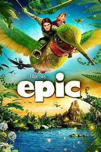 Epic (2013) - Posters — The Movie Database (TMDb)  Epic