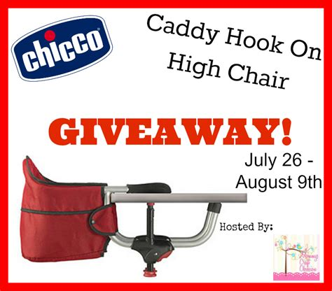 Chicco Hook On Highchair by Chicco Caddy Hook On High Chair Giveaway Ends 8 9 13