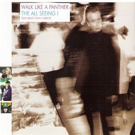 Walk Like A Panther By The All Seeing I Album Lyrics