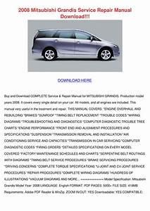2008 Mitsubishi Grandis Service Repair Manual By Jane