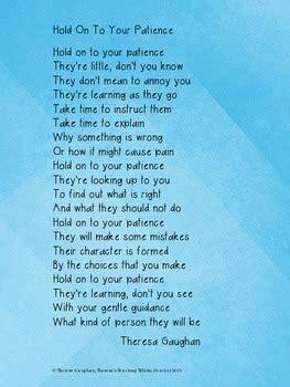 hold    patience  poem  teachers  parents