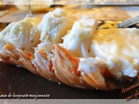 cuisiner queue de langouste les meilleures recettes de langouste