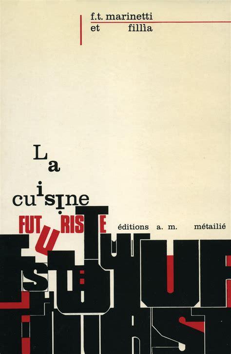 馗rire un livre de cuisine la cuisine futuriste
