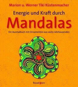 energie und kraft tattoos energie und kraft durch mandalas marion k 252 stenmacher bei lovelybooks sachb 252 cher