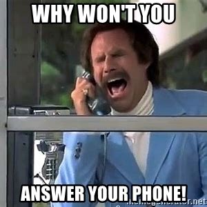 Answer Your Phone Meme - why won t you answer your phone phone booth scream meme generator