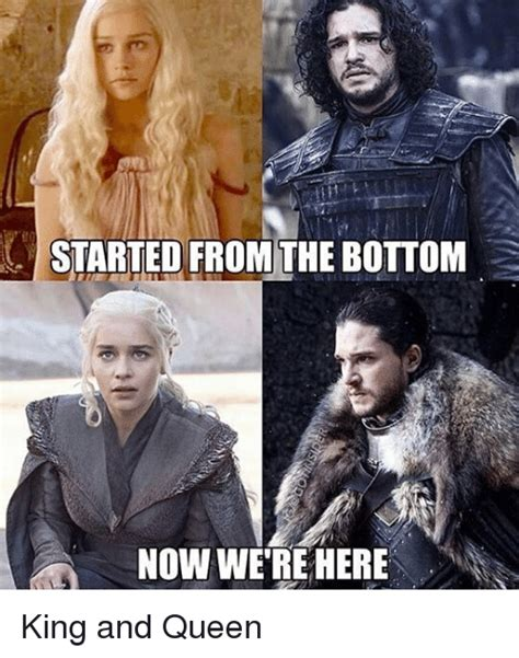King And Queen Memes - started from the bottom now we re here king and queen meme on sizzle