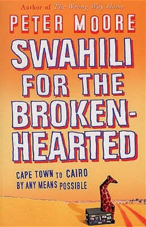 swahili   broken hearted  peter moore reviews