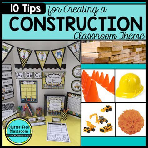 Construction Themed Classroom  Ideas & Printable