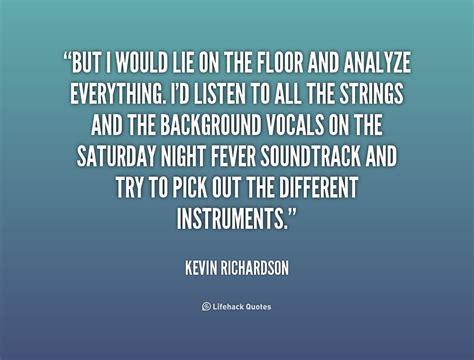 floor l quote kevin richardson quotes quotesgram