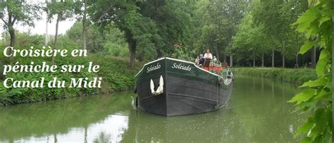 chambres d hotes en alsace croisière sur le canal du midi week end en péniche