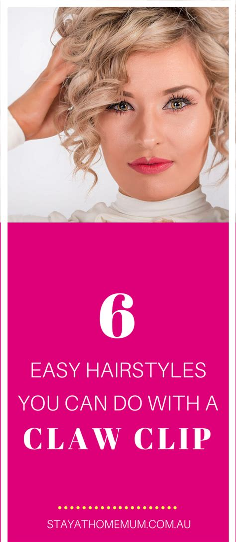 easy hairstyles      claw clip